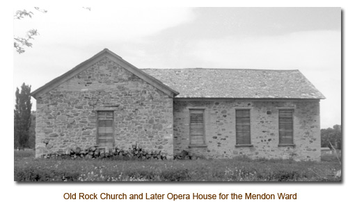 Old Rock Church of the Mendon Ward.